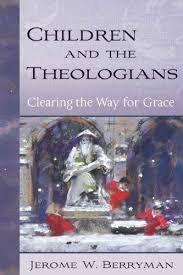 Children and the Theologians - Clearing the Way for Grace Cover