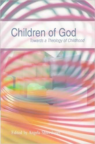 Children of God: Towards a Theology of Childhood Cover