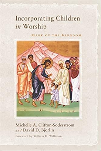 Incorporating Children in Worship: Mark of the Kingdom cover