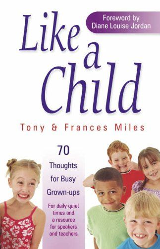 Like a Child: 70 Thoughts for Busy Grown-ups Cover