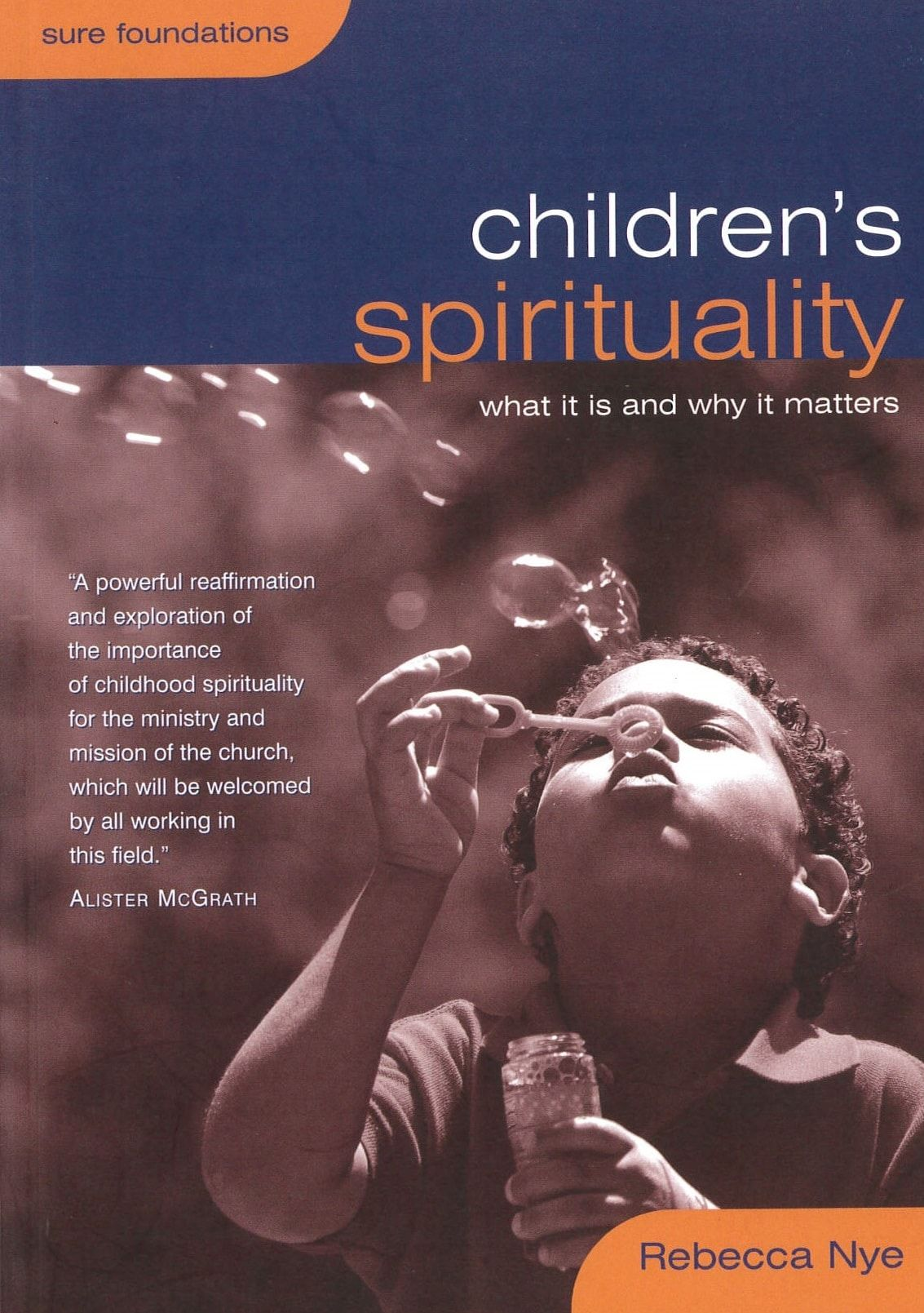 Children's Spirituality: What it is and why it matters Cover