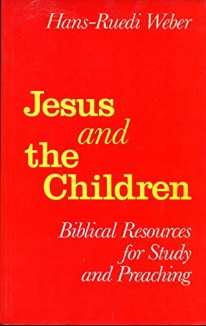 Jesus and the Children, Biblical resources for study and preaching Cover